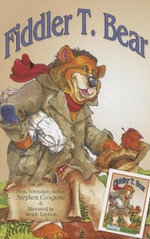 Fiddler T. Bear : Barely There - Stephen Cosgrove
