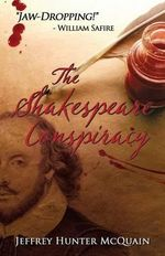 The Shakespeare Conspiracy (a Christopher Klewe Novel Book 1) - Jeffrey Hunter McQuain