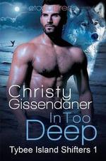 In Too Deep - Christy Gissendaner
