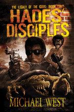 Hades' Disciples - Michael West