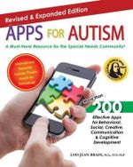 Apps for Autism : A Must-Have Resource for the Special Needs Community - Lois Jean Brady