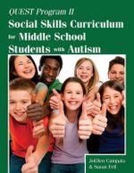 Quest Program II : Social Skills Curriculum for Middle School Students with Autism - Joellen Cumpata