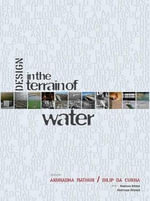 Design in the Terrain of Water - Professor Anuradha Mathur