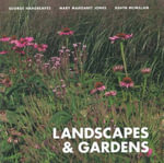 Landscapes and Gardens - George Hargreaves