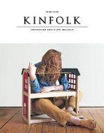 Kinfolk : Volume 11 - Kinfolk