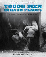Tough Men in Hard Places : The Electrification of Rural Colorado - Esther Greenfield
