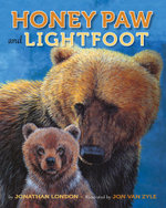 Honey Paw and Lightfoot - Jonathan London