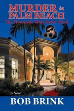 Murder in Palm Beach - Bob Brink