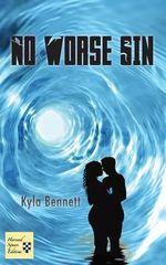 No Worse Sin - Kyla Bennett