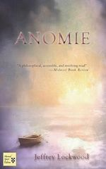 Anomie - Jeffrey A. Lockwood
