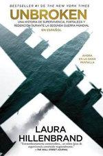 Unbroken (En Espanol) Mti - Laura Hillenbrand