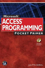 Access Programming : Pocket Primer - Julitta Korol