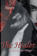 The Healer - C L Moore