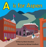 A Is for Aspen - Maria Kernahan