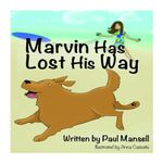 Marvin Has Lost His Way - Paul Mansell