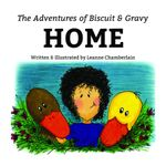 The Adventures of Biscuit and Gravy - Leanne Chamberlain