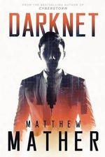 Darknet - Matthew Mather