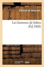 Les Hommes de Lettres - Edmond De Goncourt
