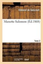Manette Salomon. T. 2 - Edmond De Goncourt