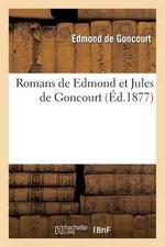 Romans de Edmond Et Jules de Goncourt - Edmond De Goncourt