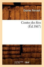 Contes Des Fees, (Ed.1867) - Charles Perrault