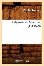 Labyrinte de Versailles (Ed.1679) - Charles Perrault