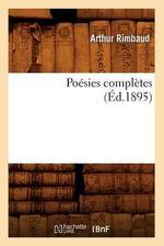 Poesies Completes (Ed.1895) - Arthur Rimbaud