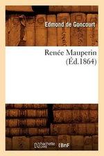Renee Mauperin (Ed.1864) - Edmond De Goncourt