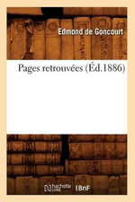 Pages Retrouvees (Ed.1886) - Edmond De Goncourt