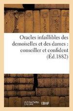 Oracles Infaillibles Des Demoiselles Et Des Dames : Conseiller Et Confident Du Beau Sexe Repondant - Th Lefevre