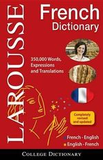 Larousse College Dictionary French-English/English-French - Larousse