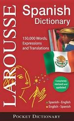 Larousse Pocket Dictionary Spanish-English/English-Spanish - Larousse