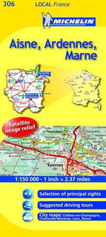 Aisne, Ardennes, Marne : Eure, Seine-Maritime - Michelin Travel Publications