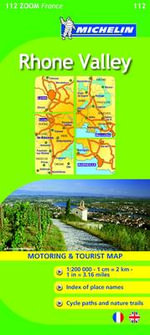 Vallee du Rhone 2008 : Rhone Valley Map No. 112 - Michelin Travel Publications