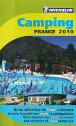 Camping France 2010 : Our Selection of 2600 Campsites