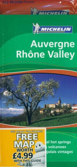 Auvergne Rhone Valley : Michelin Green Guide