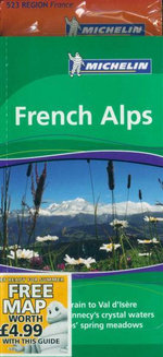 French Alps : Michelin Green Guide