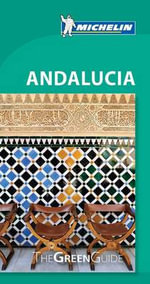 Andalucia - Michelin Travel & Lifestyle