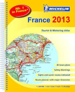 France Atlas 2013 : Tourist and Motorist Atlas - Michelin