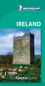 Ireland : The Green Guide : Michelin Green Guides  - Michelin