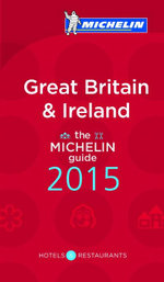 Michelin Guide Great Britain & Ireland 2015 - Michelin