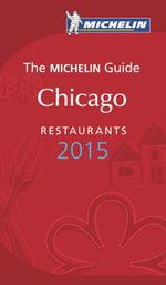 The Michelin Guide Chicago Restaurants 2015 - Michelin