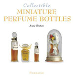 Collectible Miniature Perfume Bottles - Anne Breton