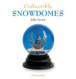 Collectible Snowdomes - Lelie Carnot