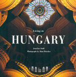 Living in Hungary : Living In... Ser. - Jean-Luc Soule