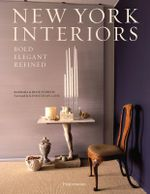 New York Interiors : Bold, Elegant, Refined - Barbara Stoeltie