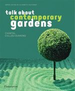 Talk About Contemporary Gardens : Talk About