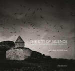 The Cry of Silence : Vestiges of the Armenian Memory - Antoine Agoudjian