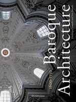 Baroque Architecture : 1600-1750 : Large Sized Hardcover Book - Frederique Lemerle