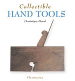 Collectible Hand Tools - Dominique Pascal
